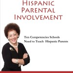 Hispanic Parental Involvement by Dr. Lourdes Ferrer